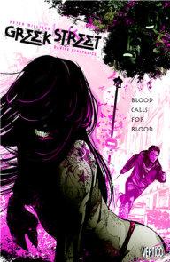 Greek Street Vol. 1: Blood Calls for Blood