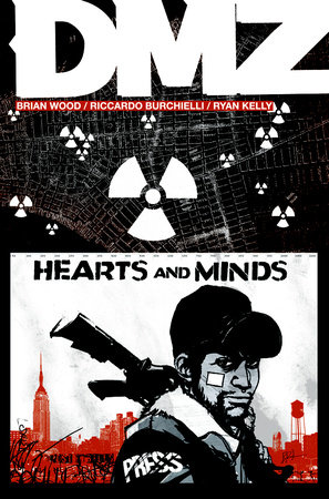 DMZ Vol. 8: Hearts and Minds by Brian Wood