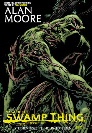 Saga of the Swamp Thing Book Three by Alan Moore