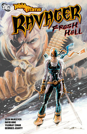 Teen Titans: Ravager - Fresh Hell by David Hine and Sean McKeever