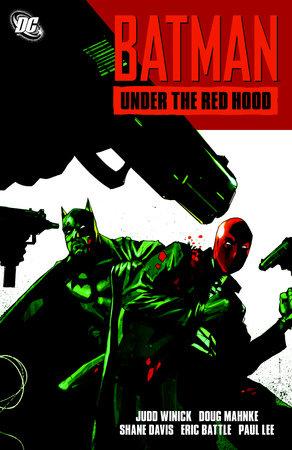 Batman: Under the Red Hood by Judd Winick