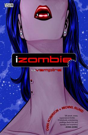 iZombie Vol. 2: uVampire by Chris Roberson