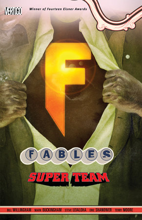 Fables Vol. 16: Super Team by Bill Willingham