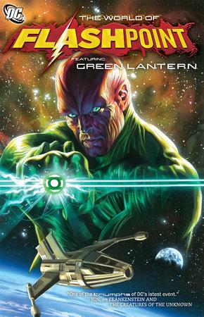 Flashpoint: The World of Flashpoint Featuring Green Lantern by Pornsak Pichetshote