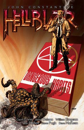 John Constantine, Hellblazer Vol. 5: Dangerous Habits (New Edition) by Jamie Delano and Garth Ennis