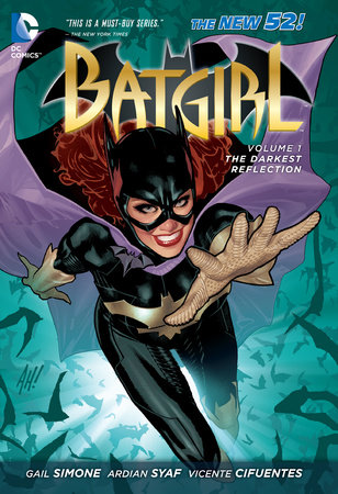 Batgirl Vol. 1: The Darkest Reflection (The New 52) by Gail Simone