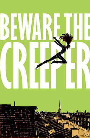 Beware the Creeper by Jason Hall