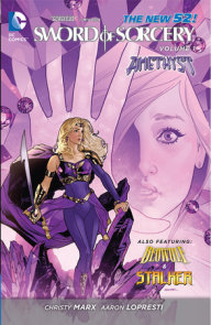 Sword of Sorcery Vol. 1: Amethyst (The New 52)