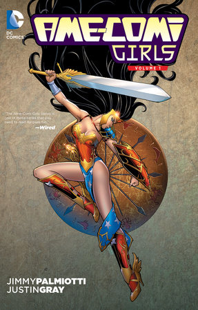 Ame-Comi Girls Vol. 1 by Jimmy Palmiotti and Justin Gray