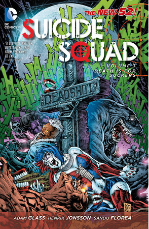Suicide Squad Vol. 3: Death is for Suckers (The New 52) by Adam Glass