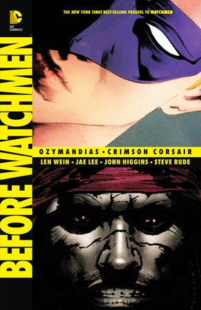 Before Watchmen: Ozymandias/Crimson Corsair by Len Wein