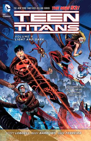 Teen Titans Vol. 4: Light and Dark (The New 52) by Scott Lobdell