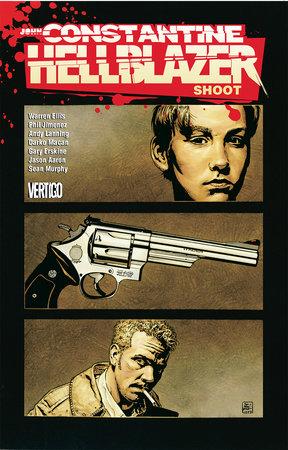John Constantine, Hellblazer: Shoot by Warren Ellis and Jason Aaron