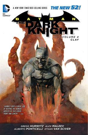 Batman - The Dark Knight Vol. 4: Clay (The New 52) by Gregg Hurwitz