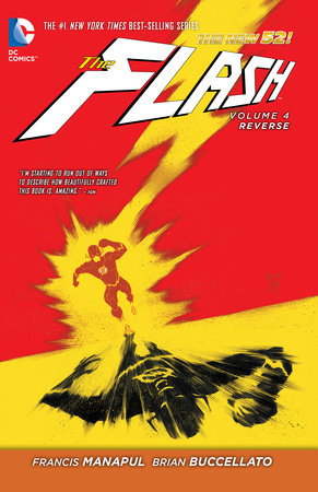 The Flash Vol. 4: Reverse (The New 52) by Francis Manapul and Brian Buccellato