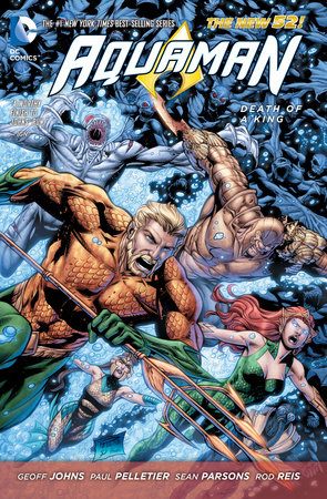 Aquaman Vol. 4: Death of a King (The New 52) by Geoff Johns