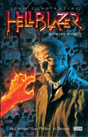 John Constantine, Hellblazer Vol. 10: In The Line Of Fire by Paul Jenkins
