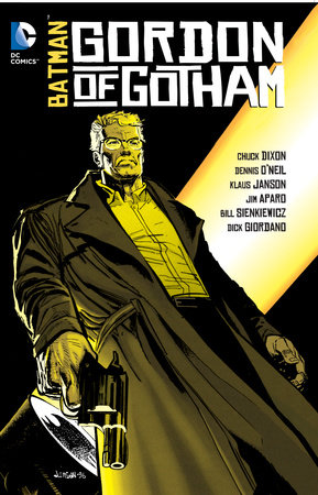 Batman: Gordon of Gotham by Dennis O'Neil and Chuck Dixon