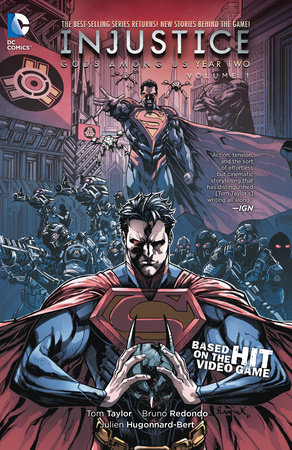 Injustice: Gods Among Us: Year Two Vol. 1 by Tom Taylor