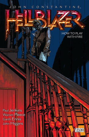 John Constantine, Hellblazer Vol. 12: How to Play with Fire by Paul Jenkins
