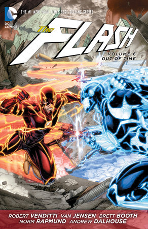 The Flash Vol. 6: Out Of Time (The New 52) by Robert Venditti and Van Jensen