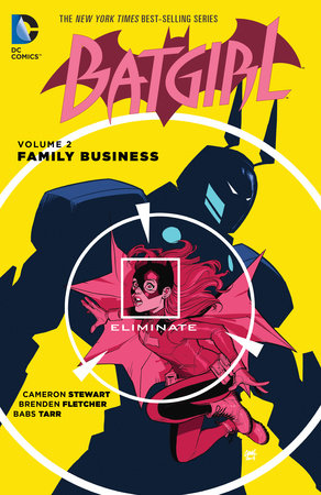 Batgirl Vol. 2: Family Business by Cameron Stewart and Brenden Fletcher