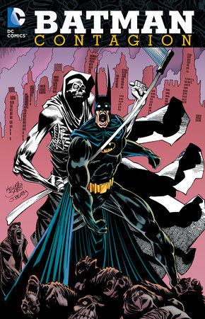 Batman: Contagion by Chuck Dixon