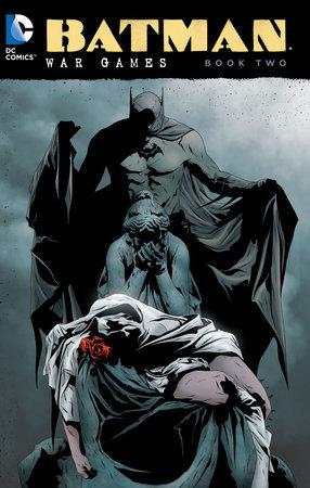 Batman: War Games Book Two by Ed Brubaker and Chuck Dixon