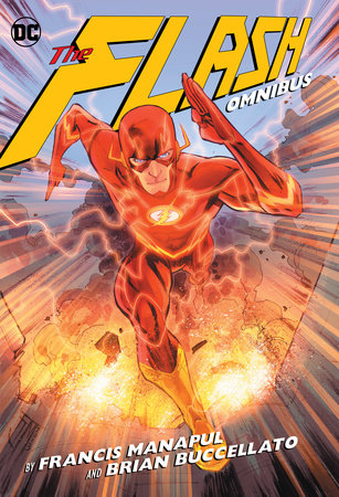 The Flash By Francis Manapul and Brian Buccellato Omnibus by Brian Buccellato and Francis Manapul