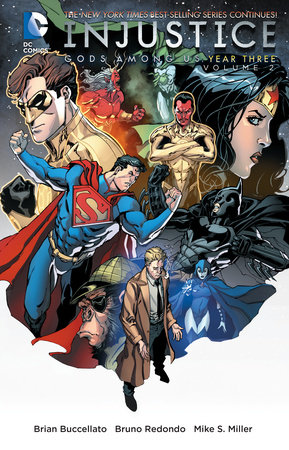 Injustice: Gods Among Us: Year Three Vol. 2 by Brian Buccellato