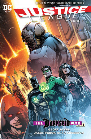 Justice League Vol. 7: Darkseid War Part 1 by Geoff Johns