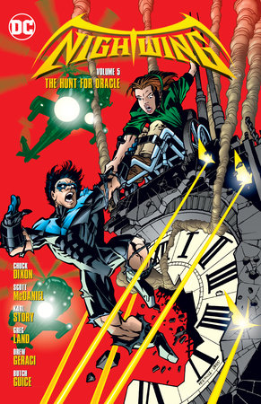 Nightwing Vol. 5: The Hunt For Oracle by Chuck Dixon