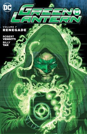 Green Lantern Vol. 7: Renegade by Robert Venditti