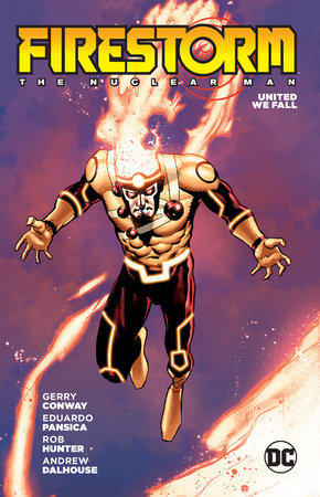 Firestorm: The Nuclear Man by Gerry Conway