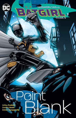 Batgirl Vol. 3: Point Blank by Kelley Puckett