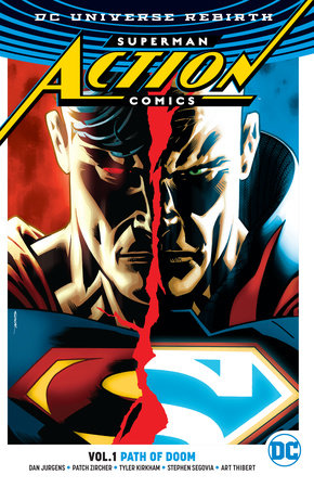 Superman: Action Comics Vol. 1: Path Of Doom (Rebirth) by Dan Jurgens