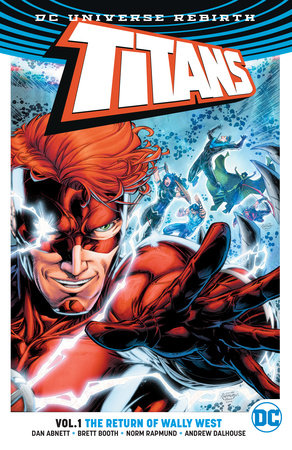Titans Vol. 1: The Return of Wally West (Rebirth) by Dan Abnett