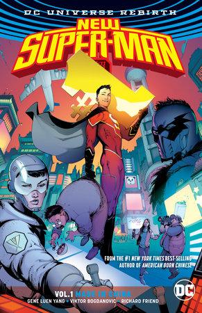 New Super-Man Vol. 1: Made In China (Rebirth) by Gene Luen Yang