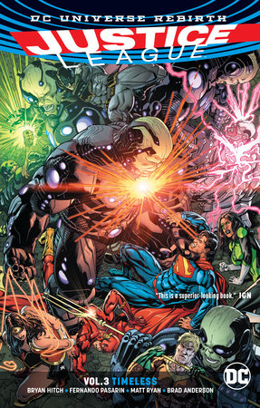 Justice League Vol. 3: Timeless (Rebirth) by Bryan Hitch