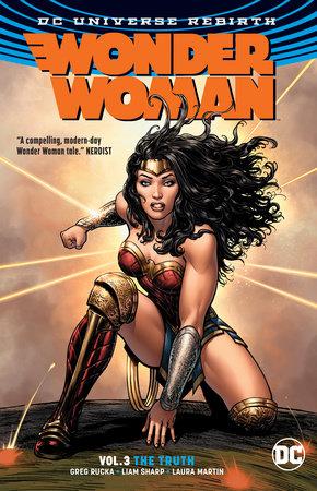 Wonder Woman Vol. 3: The Truth (Rebirth) by Greg Rucka