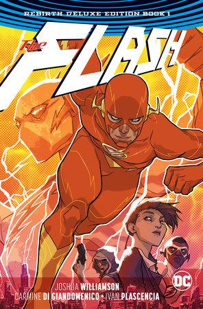 The Flash: The Rebirth Deluxe Edition Book 1 by Joshua Williamson