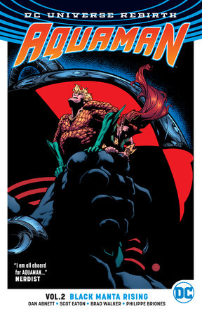 Aquaman Vol. 2: Black Manta Rising (Rebirth) by Dan Abnett