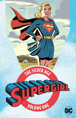 Supergirl: The Silver Age Vol. 1 by Various