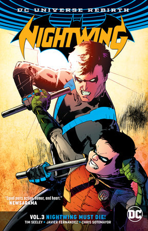 Nightwing Vol. 3: Nightwing Must Die (Rebirth) by Tim Seeley