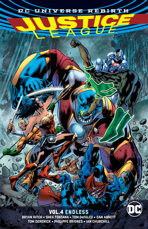 Justice League Vol. 4: Endless (Rebirth) by Bryan Hitch