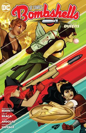 DC Comics: Bombshells Vol. 4: Queens by Marguerite Bennett