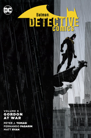 Batman: Detective Comics Vol. 9: Gordon at War by Peter J. Tomasi