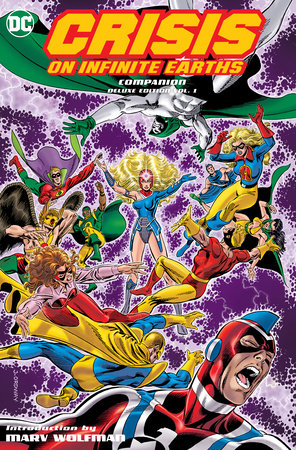 Crisis on Infinite Earths Companion Deluxe Edition Vol. 1 by Marv Wolfman