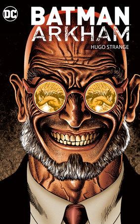 Batman Arkham: Hugo Strange by Various