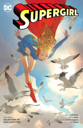Supergirl Vol. 4: Daughter of New Krypton by Sterling Gates